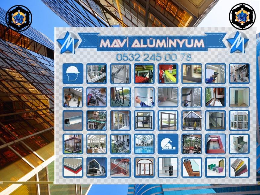 Mavi Ekip, Alüminyum, Ayna, Cam, Kış Bahçesi, Kompozit, Panjur, PVC pencere, Sineklik, 0532 245 0078